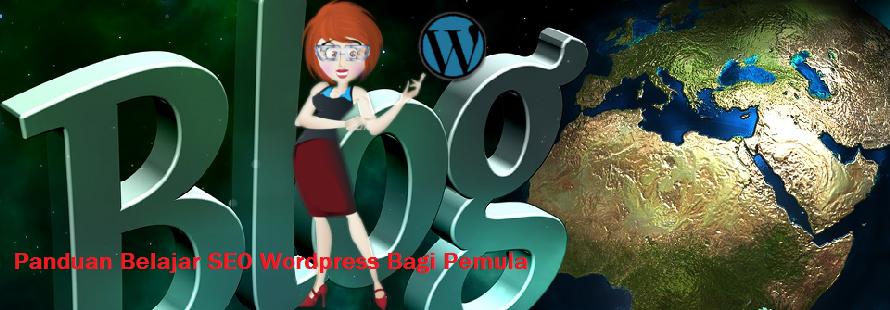 Panduan Belajar SEO Wordpress Bagi Pemula